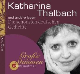 Katharina Thalbach u. a. lesen Die schönsten deutschen Gedichte