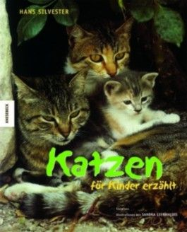 Katzen - für Kinder erzählt