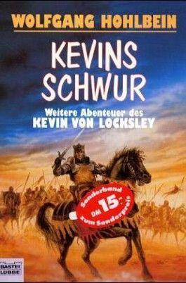 Kevin von Locksley. Kevins Schwur