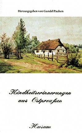 Kindheitserinnerungen aus Ostpreußen