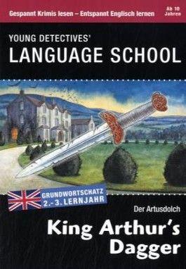 King Arthur's Dagger - Der Artusdolch