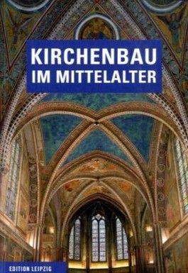 Kirchenbau im Mittelalter