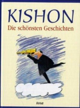 Kishon - Die schönsten Geschichten