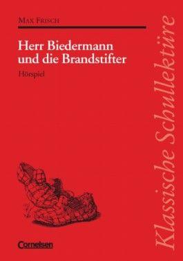 Klassische Schullektüre / Herr Biedermann und die Brandstifter