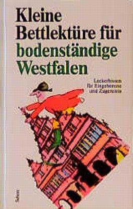 Kleine Bettlektüre für bodenständige Westfalen