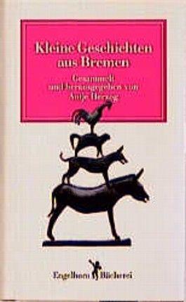 Kleine Geschichten aus Bremen