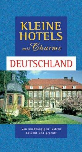 Kleine Hotels mit Charme - Deutschland