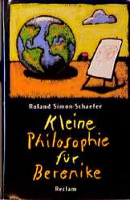 Kleine Philosophie für Berenike