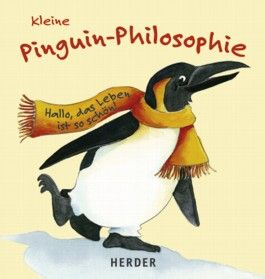 Kleine Pinguin-Philosophie