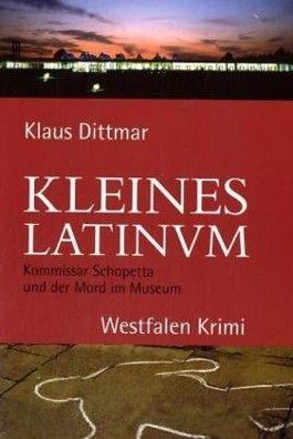 Kleines Latinum. Kommissar Schopetta und der Mord im Museum