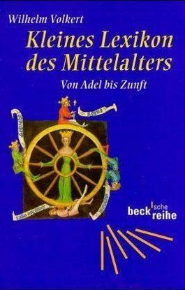 Kleines Lexikon des Mittelalters