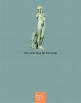 Kleopatra Und Die Caesaren