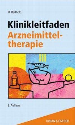 Klinikleitfaden Arzneimitteltherapie