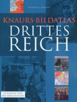Knaurs Bildatlas Drittes Reich