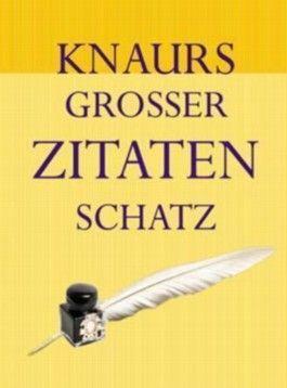 Knaurs Grosser Zitatenschatz