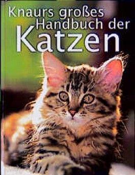 Knaurs großes Handbuch der Katzen