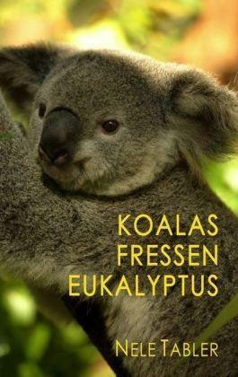 Koalas fressen Eukalyptus
