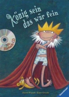 König sein - das wär fein