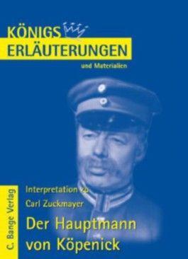 Königs Erläuterungen: Interpretation zu Zuckmayer. Der Hauptmann von Köpenick