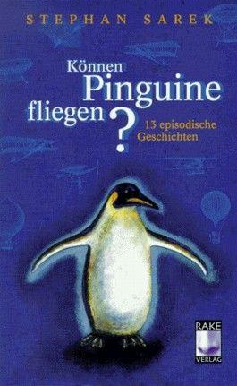 Können Pinguine fliegen?