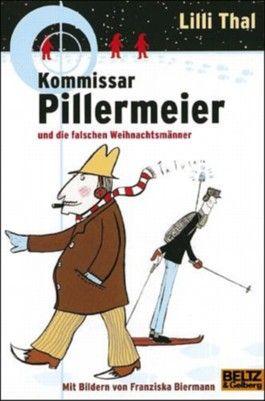 Kommissar Pillermeier und die falschen Weihnachtsmänner