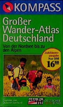 Kompass Großer Wander-Atlas Deutschland