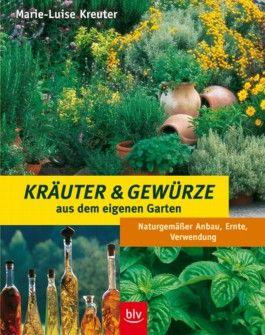 Kräuter und Gewürze aus dem eigenen Garten