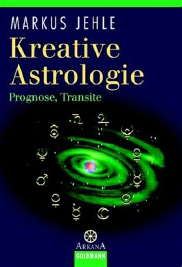 Kreative Astrologie, Prognose, Transite