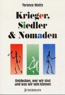 Krieger, Siedler & Nomaden