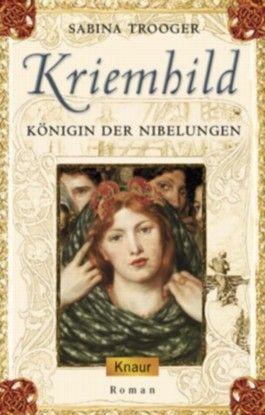 Kriemhild - Königin der Nibelungen