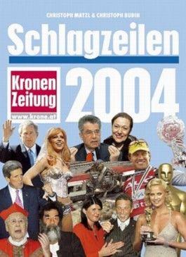 Kronenzeitung Schlagzeilen 2004