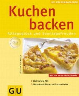 Kuchen backen. GU KüchenRatgeber