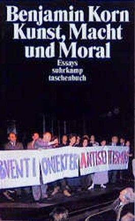 Kunst, Macht und Moral.