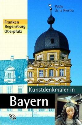 Kunstdenkmäler in Bayern