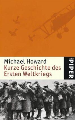 Kurze Geschichte des Ersten Weltkriegs