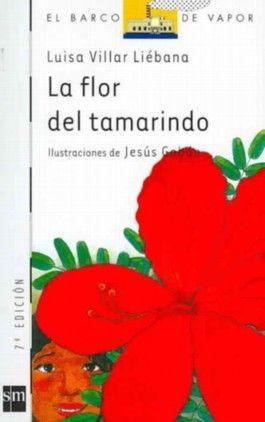 La Flor Del Tamarindo/ The Tamarind Flower