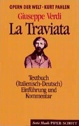 La Traviata. Textbuch ( Italienisch- Deutsch). (Opern der Welt)
