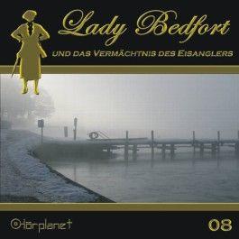 Lady Bedfort und das Vermächtnis des Eisanglers