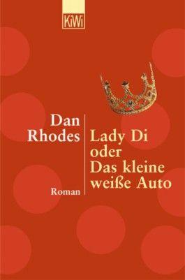Lady Di oder Das kleine weiße Auto