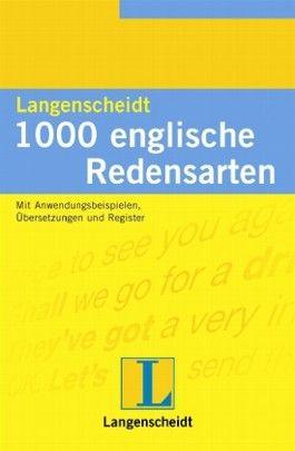 Langenscheidt 1000 englische Redensarten