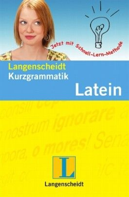 Langenscheidt Kurzgrammatik Latein