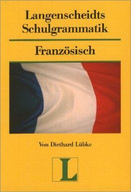 Langenscheidt Schulgrammatik Französisch