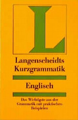 Langenscheidts Kurzgrammatik Englisch