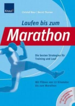 Laufen bis zum Marathon, m. Audio-CD