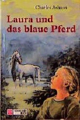 Laura und das blaue Pferd