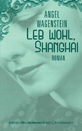 Leb wohl, Shanghai
