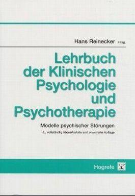 Lehrbuch der Klinischen Psychologie und Psychotherapie