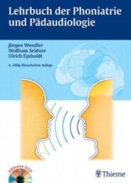 Lehrbuch der Phoniatrie und Pädaudiologie
