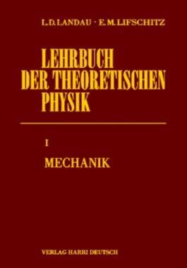 Lehrbuch der theoretischen Physik / Mechanik