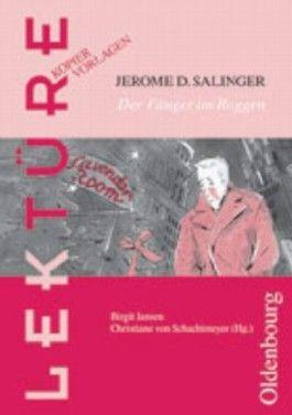 Lektüre Kopiervorlagen: Jerome D. Salinger, Der Fänger im Roggen ...
